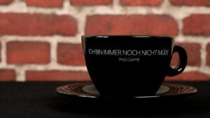 Cappuccino Tasse – Ich bin immer noch nicht müde